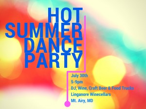 Hot Summer Dance Party @ Linganore Winecellars | Mount Airy | Maryland | United States