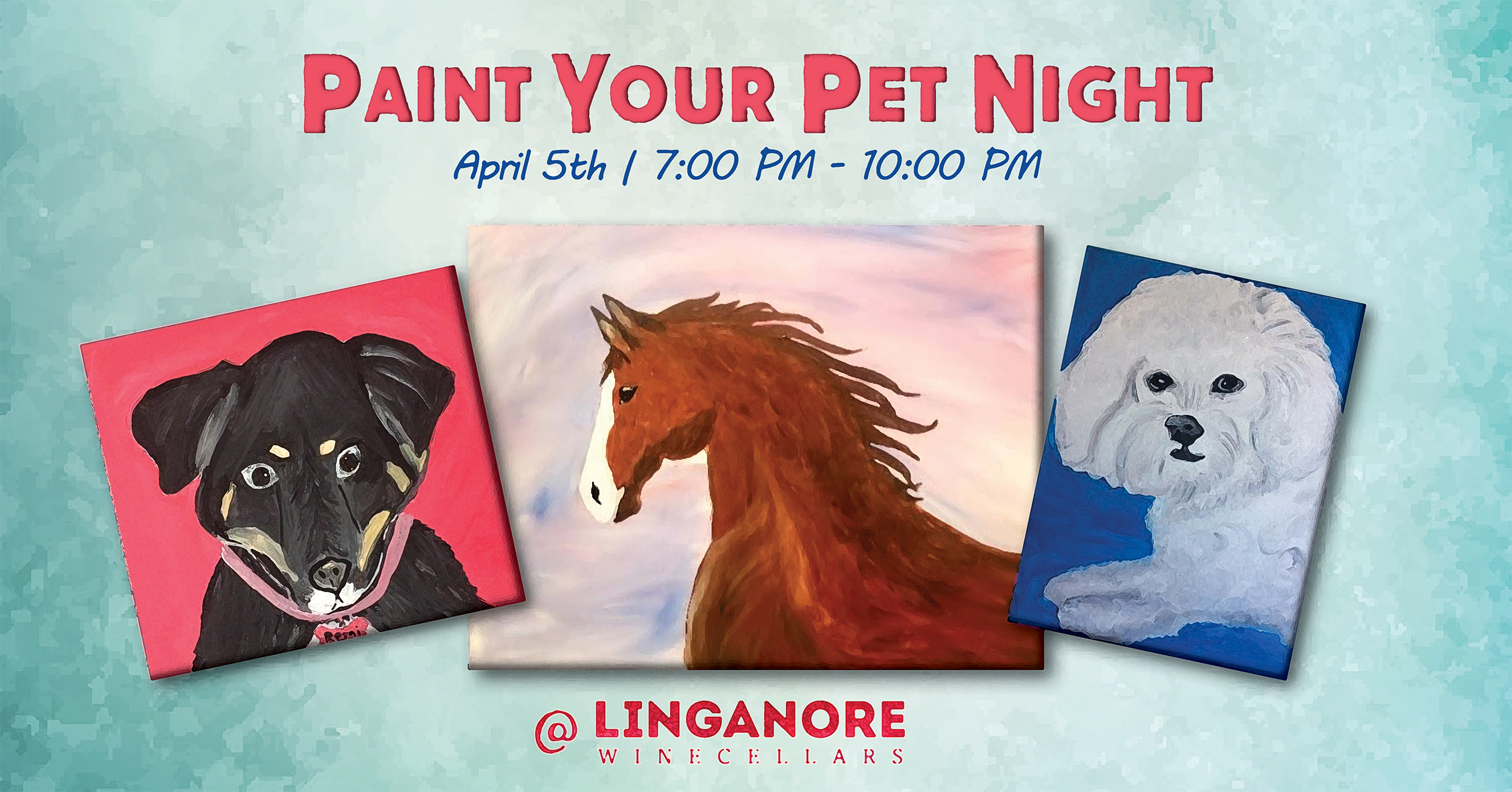 Paint your pet night is April 5th